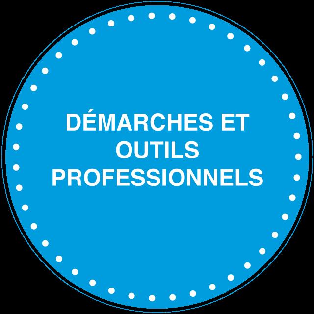 démarches et outils professionnels
